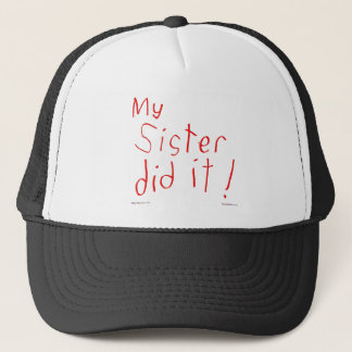 My Sister Did It! Hat