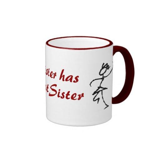 My Sister Has The Best Sister Ringer Mug Zazzle