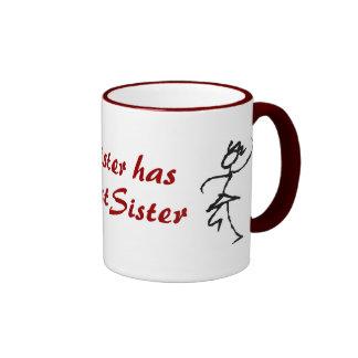 My Sister has the Best Sister Ringer Mug