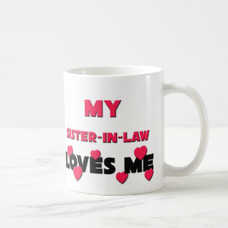 My Sister-in-Law Loves Me Classic White Coffee Mug
