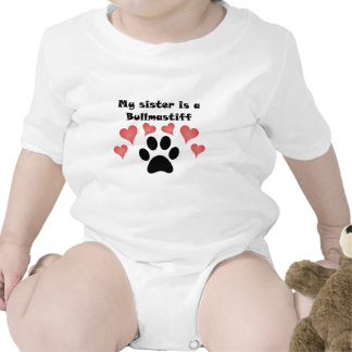 My Sister Is A Bullmastiff T Shirts