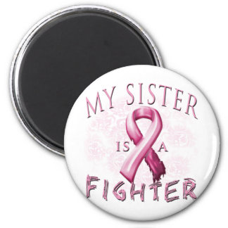 My Sister is a Fighter Pink 2 Inch Round Magnet