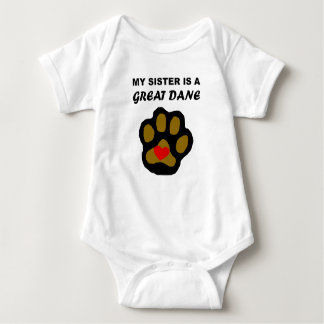 My Sister Is A Great Dane Baby Bodysuit