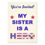 "My Sister Is A Hero 5"" X 7"" Invitation Card"