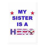 My Sister Is A Hero Large Business Cards (Pack Of 100)
