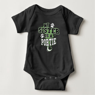 My Sister Is A Portie Baby Bodysuit