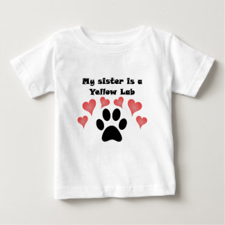 My Sister Is A Yellow Lab Tshirts