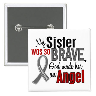 My Sister Is An Angel 1 Brain Cancer Pinback Button