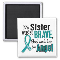 My Sister Is An Angel 1 Ovarian Cancer Magnet
