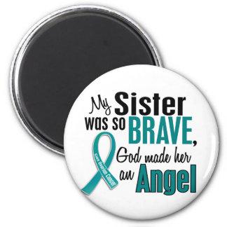 My Sister Is An Angel 1 Ovarian Cancer Fridge Magnets