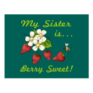 My Sister Is Berry Sweet Postcard