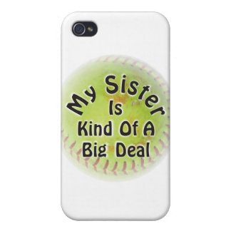 My Sister Is Kind Of A Big Deal Case For iPhone 4