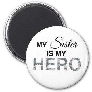 My Sister is my Hero Digital Camouflage Magnet