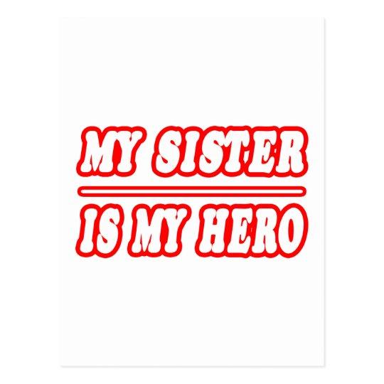 My Sister Is My Hero Postcard