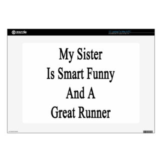 My Sister Is Smart Funny And A Great Runner Laptop Skin