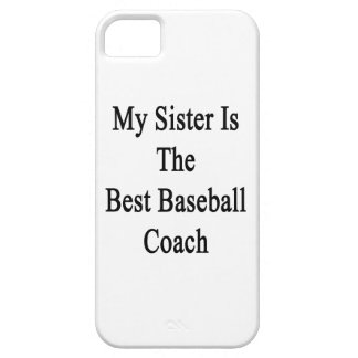 My Sister Is The Best Baseball Coach iPhone 5 Covers