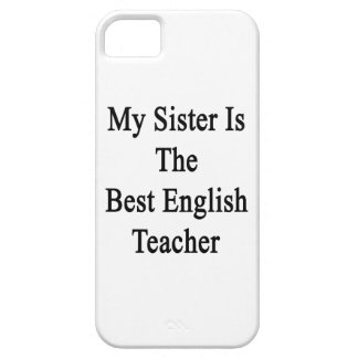 My Sister Is The Best English Teacher iPhone 5 Cover