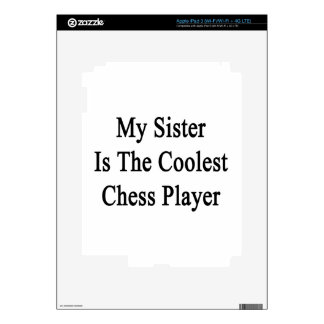 My Sister Is The Coolest Chess Player Decal For iPad 3