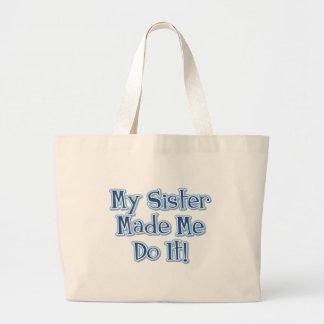 My Sister Made Me Do It Jumbo Tote Bag