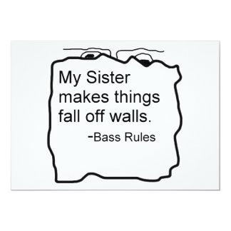 My sister makes things fall off walls bassist gift 5x7 paper invitation card