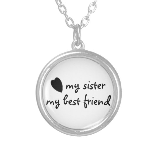 my sister my best friend necklace | zazzle, Presentation templates