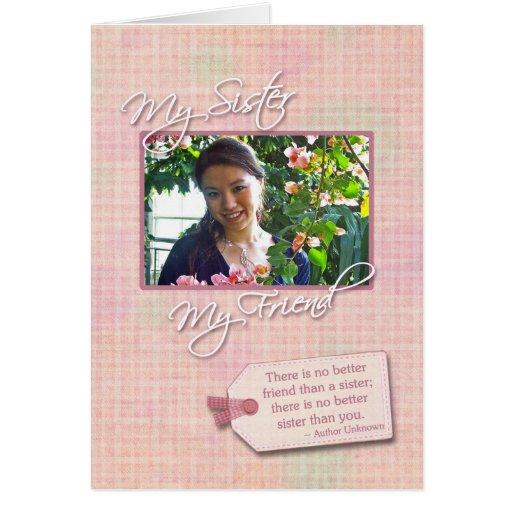 My Sister, My Friend - Birthday Custom Photo Card