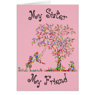 My Sister, My Friend Card