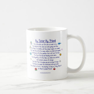 MY SISTER My Friend poem with graphics Coffee Mug