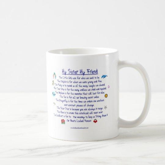 My Sister My Friend Poem With Graphics Coffee Mug Zazzlecom