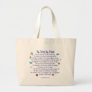 MY SISTER My Friend poem with graphics Large Tote Bag