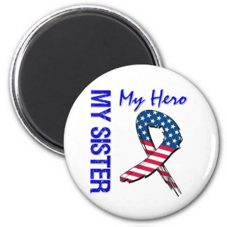 My Sister My Hero Patriotic Grunge Ribbon Fridge Magnet