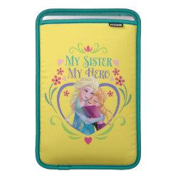 Macbook Air Sleeve with My Sister My Hero design