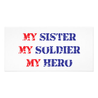 My sister, my soldier, my hero personalized photo card