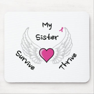 My Sister - Survive Thrive Mouse Pad
