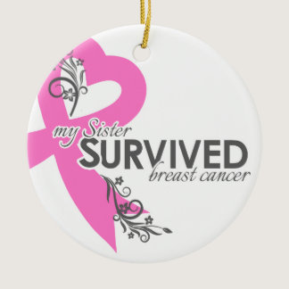 My Sister Survived Breast Cancer Ceramic Ornament