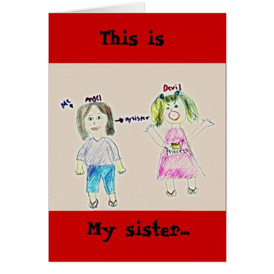 My sister..., This is Card
