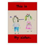 My sister..., This is Greeting Cards