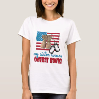 My Sister wears combat boots T-Shirt