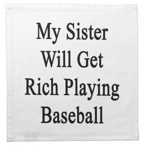 My Sister Will Get Rich Playing Baseball Cloth Napkin