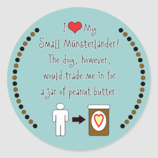 My Small Münsterländer Loves Peanut Butter Classic Round Sticker