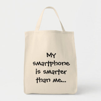 My smartphone is smarter - Senior Citizens Tote Bag