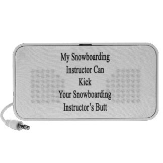 My Snowboarding Instructor Can Kick Your Snowboard Mp3 Speaker
