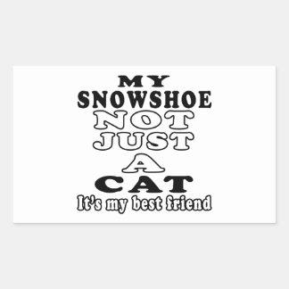 My Snowshoe not just a cat it's my best friend Rectangular Sticker