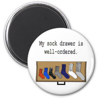 My sock drawer is well-ordered. 2 inch round magnet