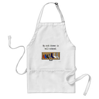 My sock drawer is well-ordered. adult apron