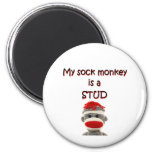 My Sock Monkey Is A Stud 2 Inch Round Magnet