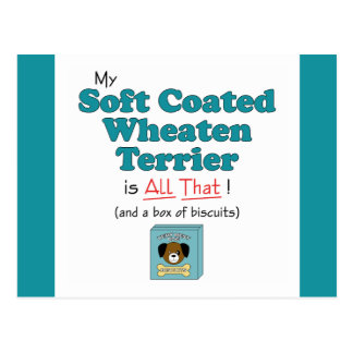 My Soft Coated Wheaten Terrier is All That! Postcard