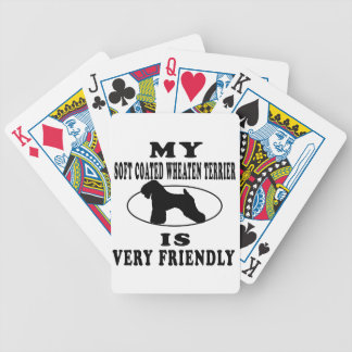 My Soft Coated Wheaten Terrier is very friendly Bicycle Poker Deck