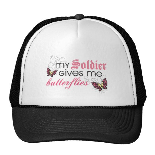 My Soldier Gives Me Butterflies Trucker Hat