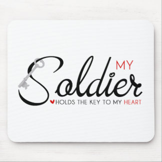 My Soldier Holds the Key to my Heart Mouse Pad